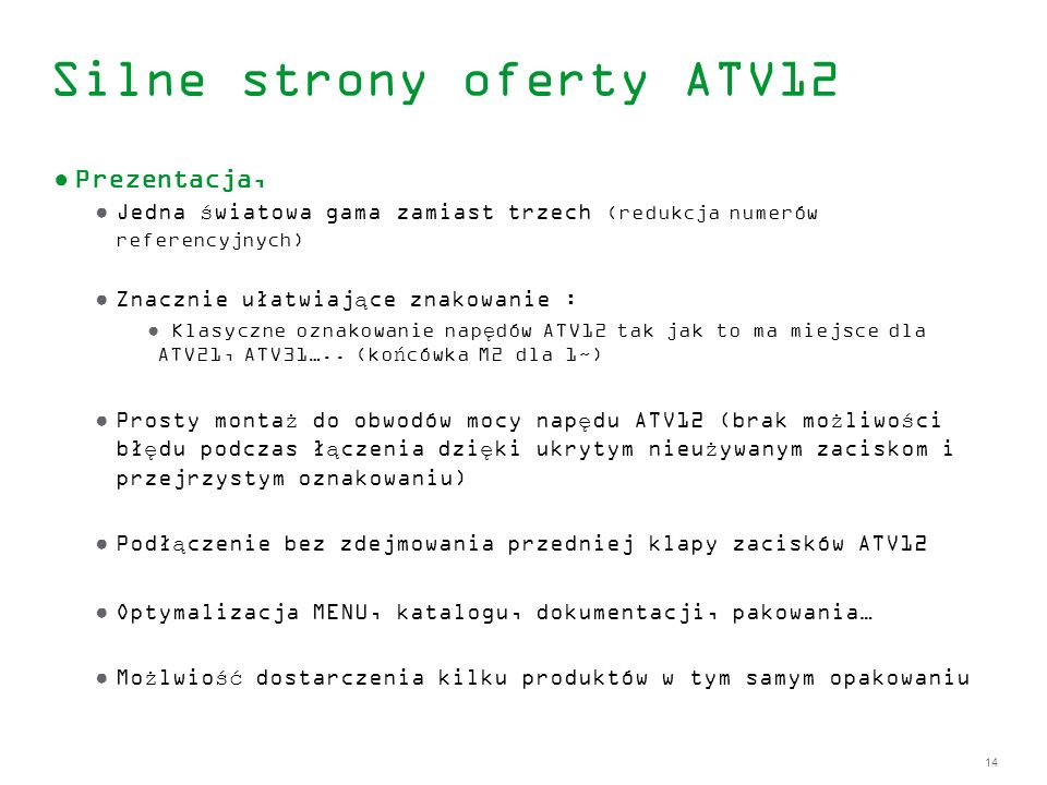 Silne strony oferty ATV12