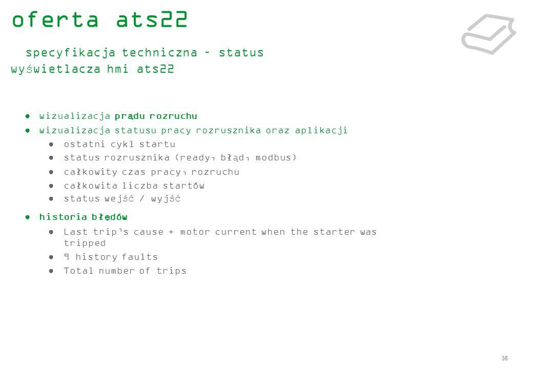 oferta ats22 specyfikacja techniczna – status wyświetlacza hmi ats22