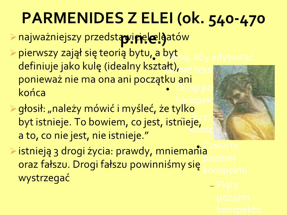 PARMENIDES Z ELEI (ok. 540-470 p.n.e.)