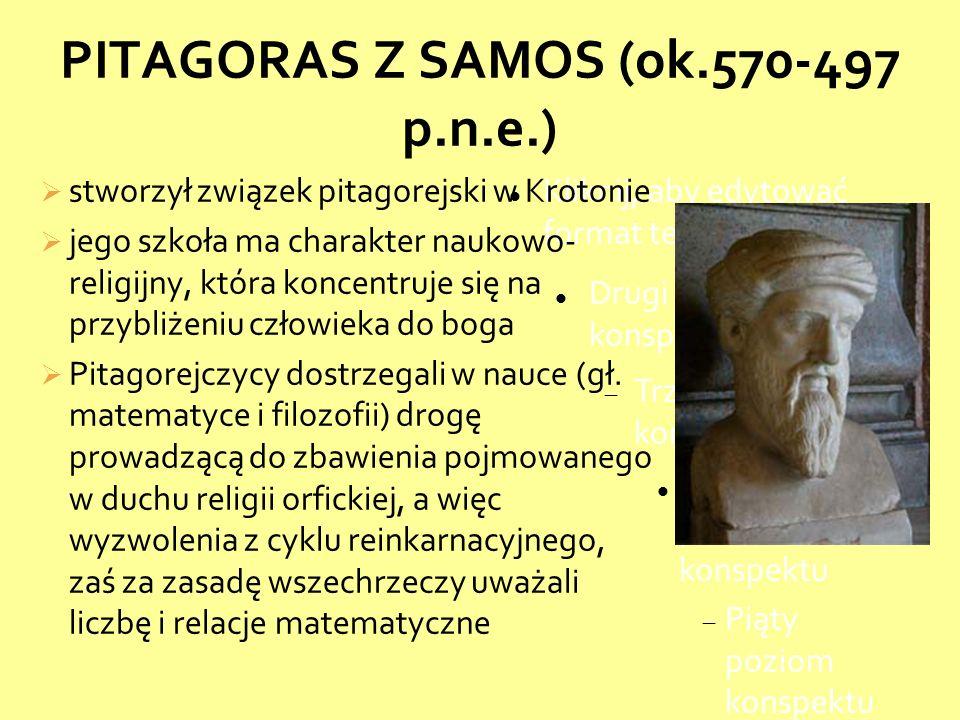 PITAGORAS Z SAMOS (ok.570-497 p.n.e.)