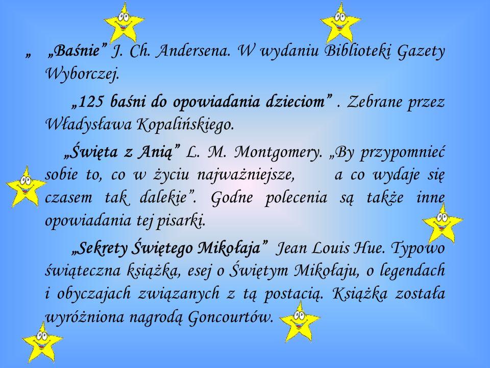 """"""" """"Baśnie J. Ch. Andersena. W wydaniu Biblioteki Gazety Wyborczej."""