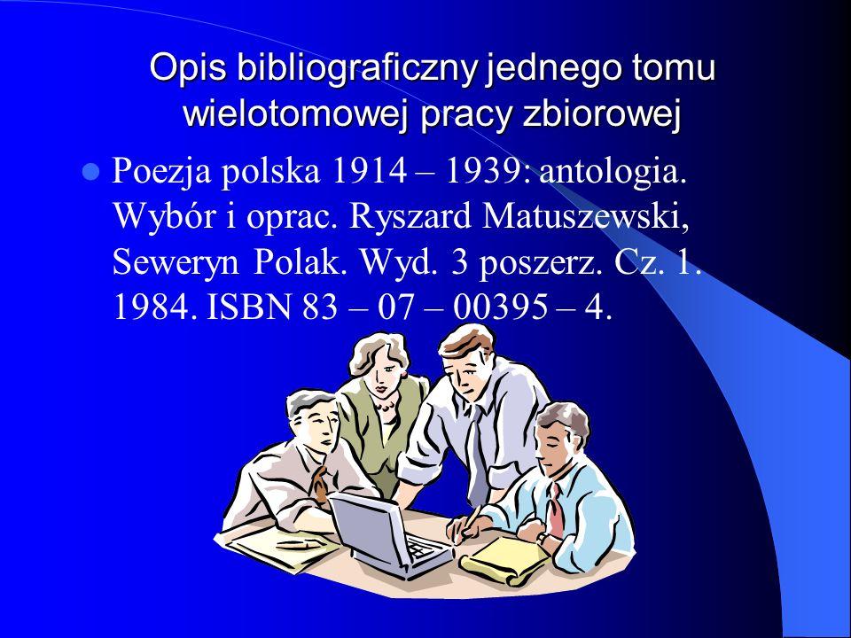 Opis bibliograficzny jednego tomu wielotomowej pracy zbiorowej