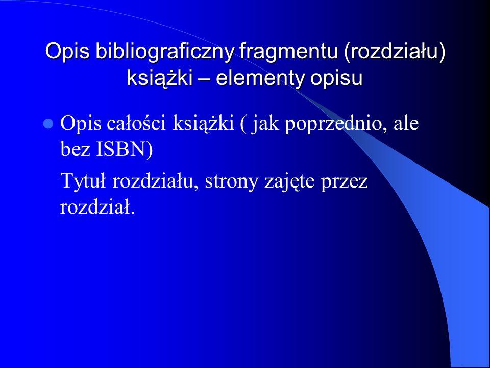 Opis bibliograficzny fragmentu (rozdziału) książki – elementy opisu