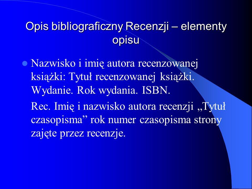 Opis bibliograficzny Recenzji – elementy opisu