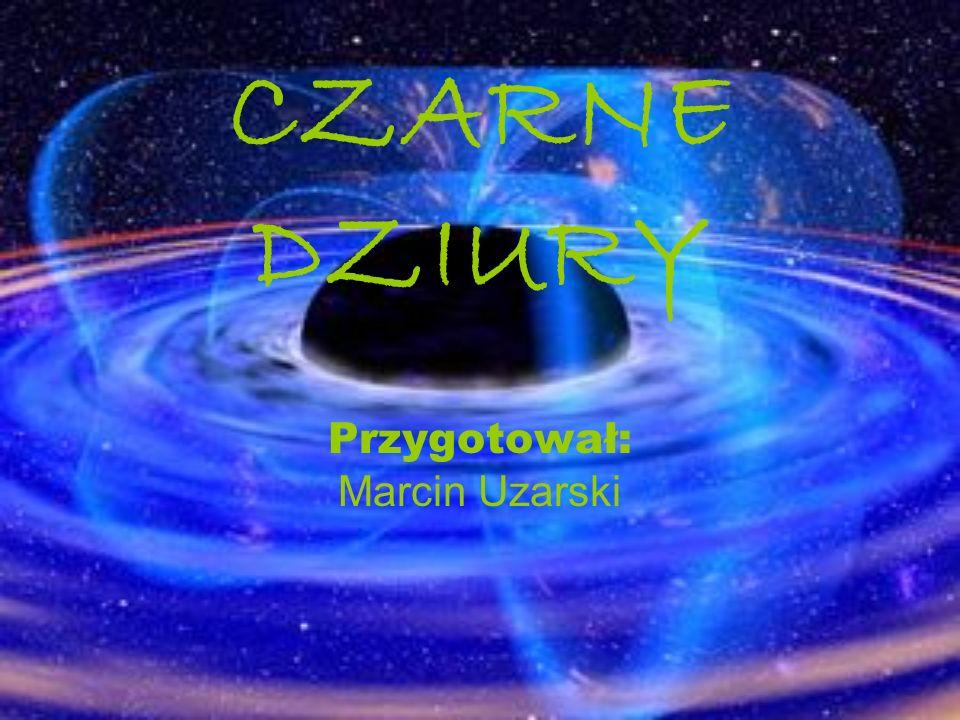 Przygotował: Marcin Uzarski