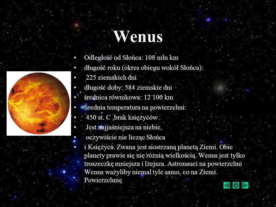 Wenus Odległość od Słońca: 108 mln km