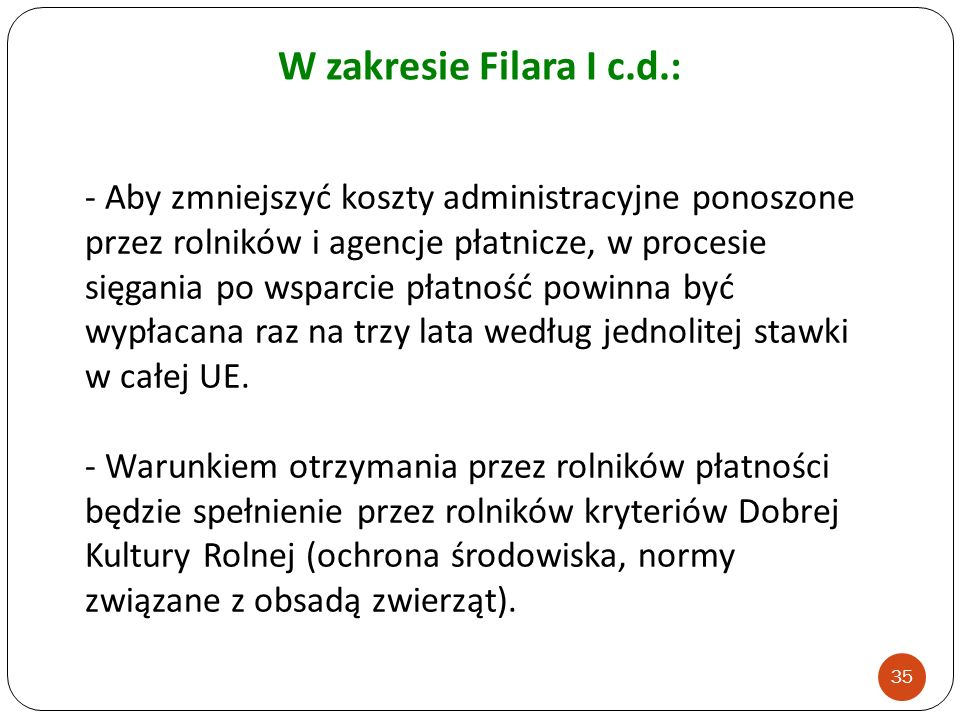 W zakresie Filara I c.d.: