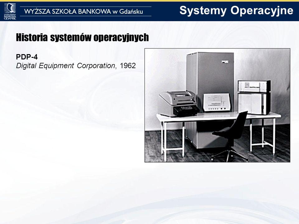 Systemy Operacyjne Historia systemów operacyjnych PDP-4