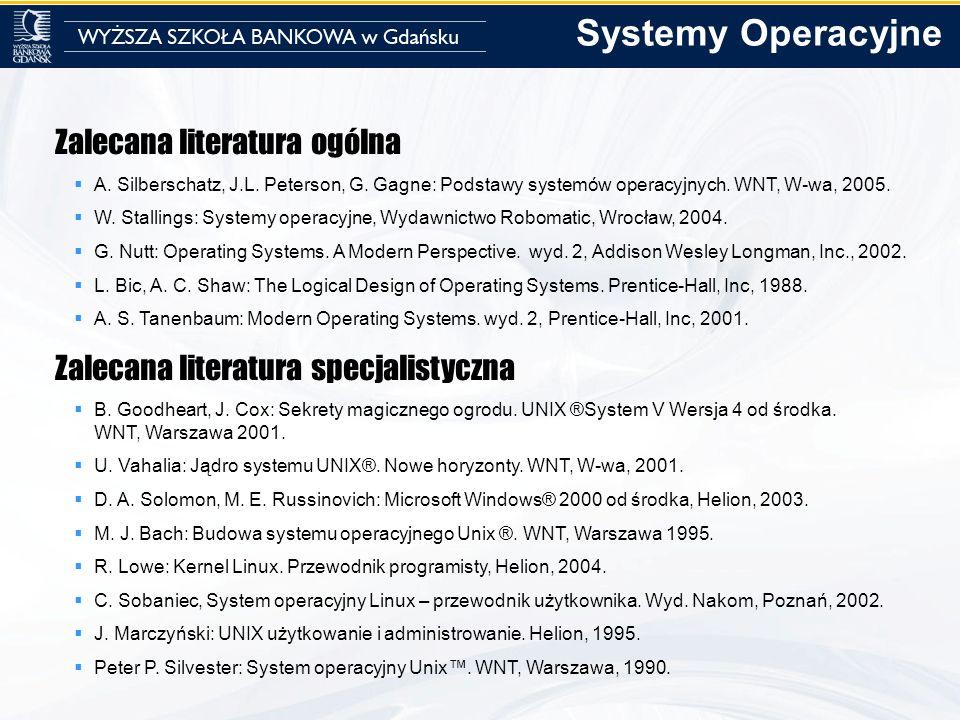 Systemy Operacyjne Zalecana literatura ogólna