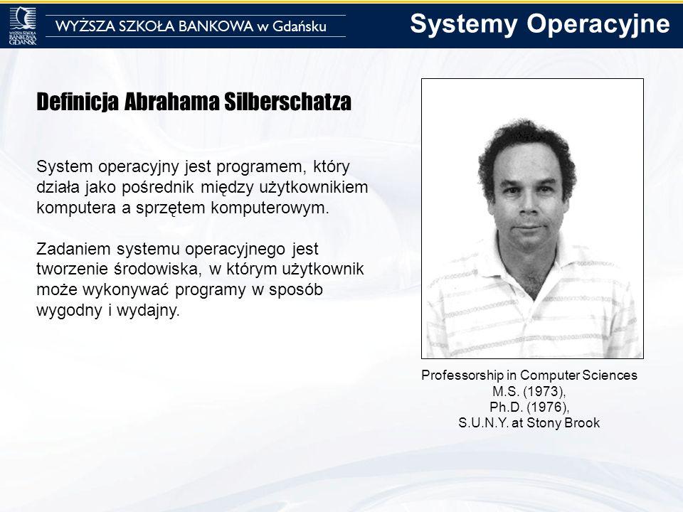 Systemy Operacyjne Definicja Abrahama Silberschatza