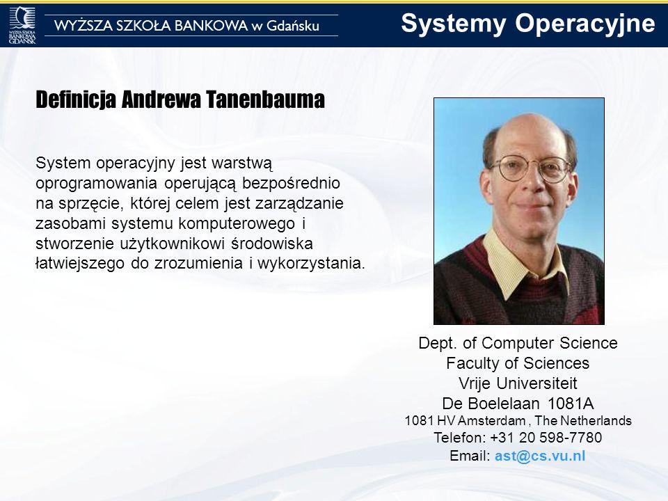 Systemy Operacyjne Definicja Andrewa Tanenbauma