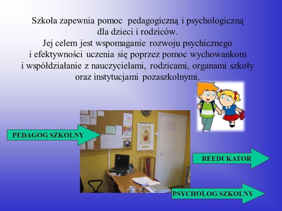 Szkoła zapewnia pomoc pedagogiczną i psychologiczną dla dzieci i rodziców. Jej celem jest wspomaganie rozwoju psychicznego i efektywności uczenia się poprzez pomoc wychowankom i współdziałanie z nauczycielami, rodzicami, organami szkoły oraz instytucjami pozaszkolnymi.