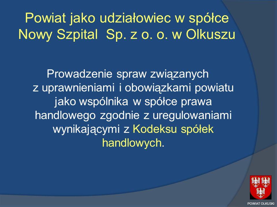 Powiat jako udziałowiec w spółce Nowy Szpital Sp. z o. o. w Olkuszu
