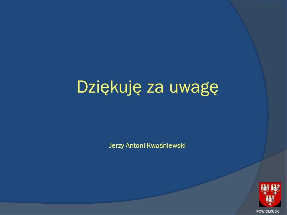 Dziękuję za uwagę Jerzy Antoni Kwaśniewski