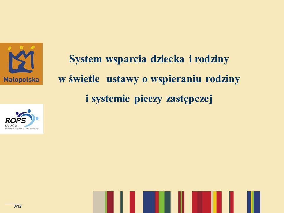 System wsparcia dziecka i rodziny w świetle ustawy o wspieraniu rodziny i systemie pieczy zastępczej