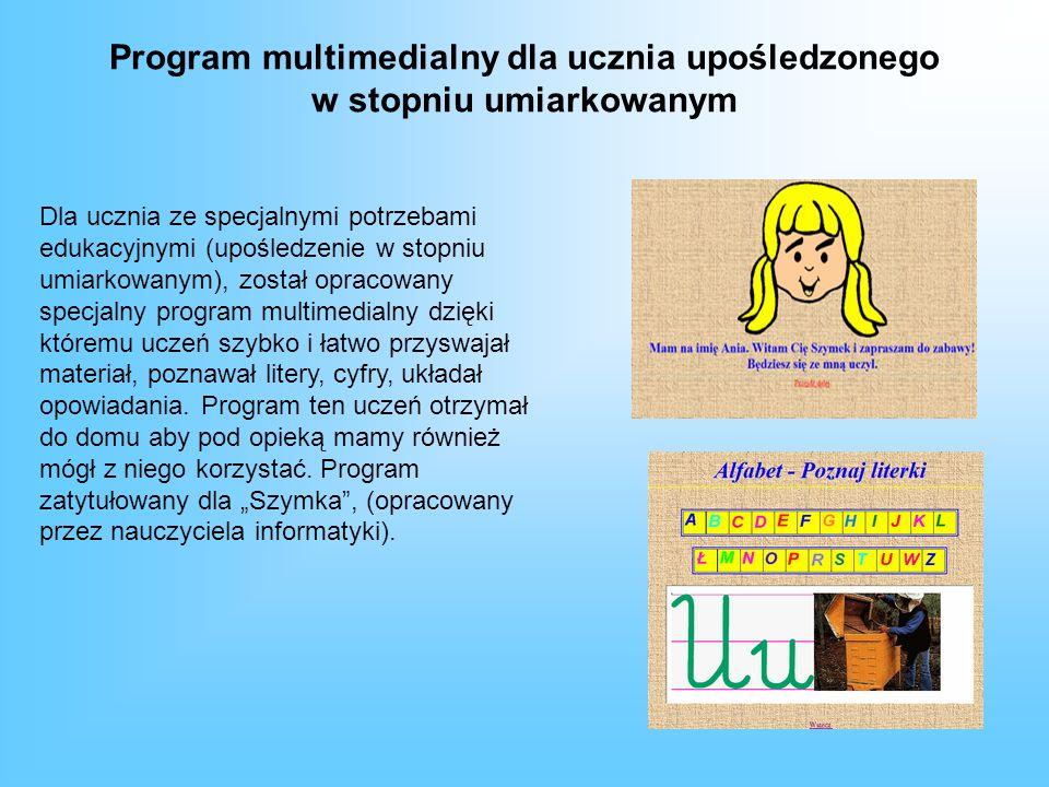 Program multimedialny dla ucznia upośledzonego w stopniu umiarkowanym