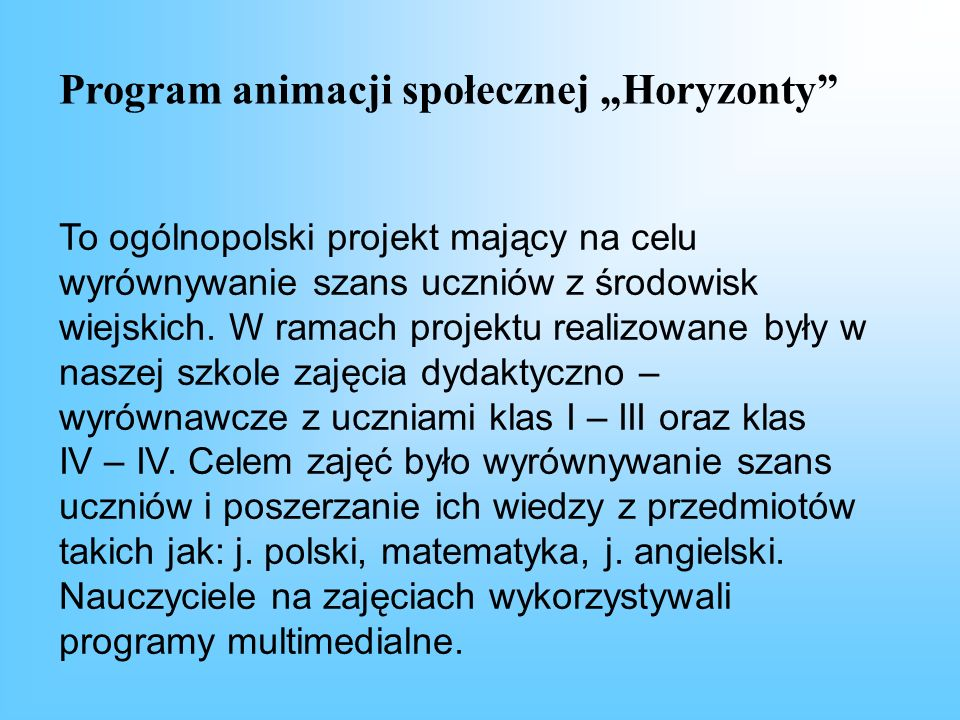 """Program animacji społecznej """"Horyzonty"""