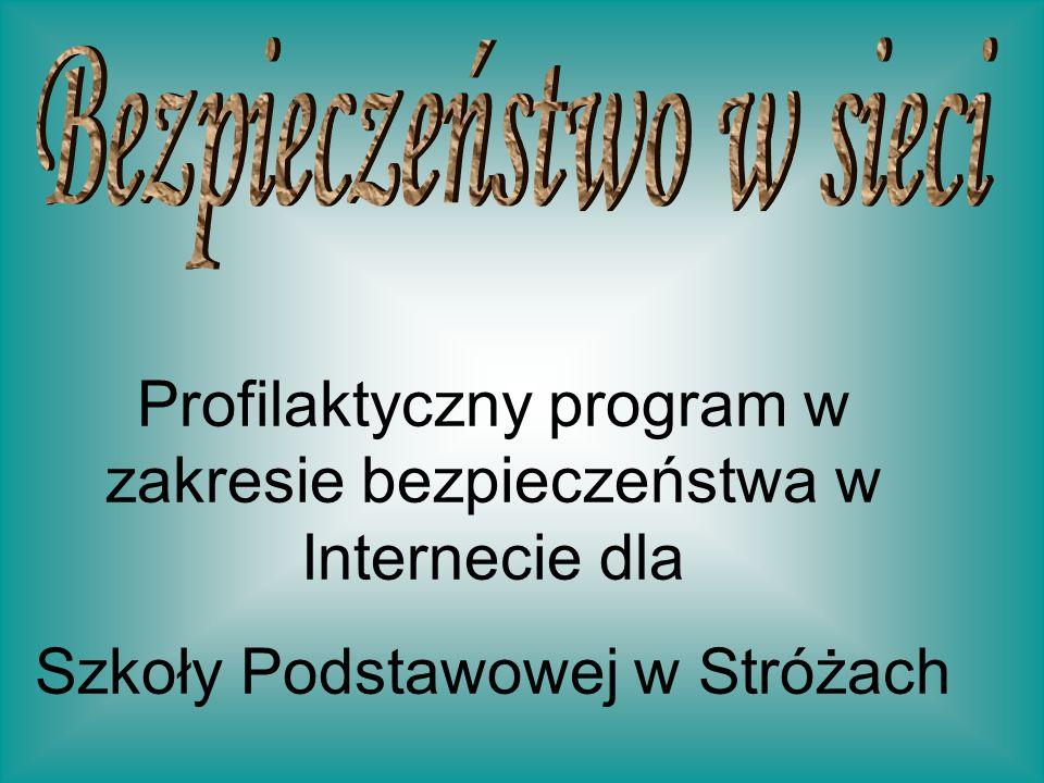 Profilaktyczny program w zakresie bezpieczeństwa w Internecie dla