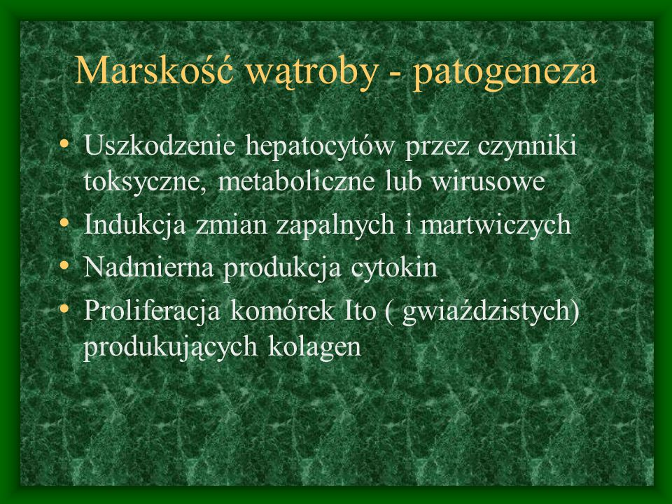 Marskość wątroby - patogeneza