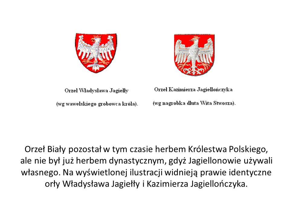 Orzeł Biały pozostał w tym czasie herbem Królestwa Polskiego, ale nie był już herbem dynastycznym, gdyż Jagiellonowie używali własnego.