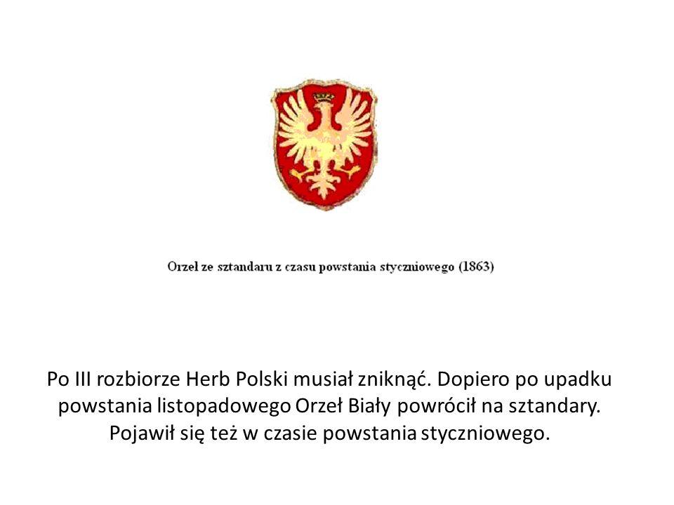 Po III rozbiorze Herb Polski musiał zniknąć