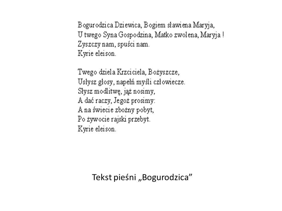 """Tekst pieśni """"Bogurodzica"""