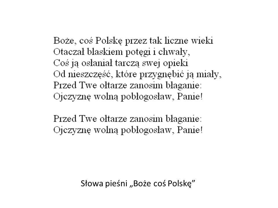 """Słowa pieśni """"Boże coś Polskę"""