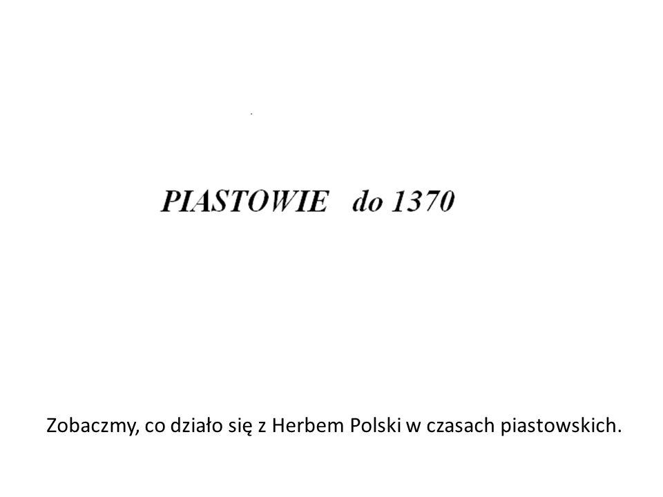 Zobaczmy, co działo się z Herbem Polski w czasach piastowskich.