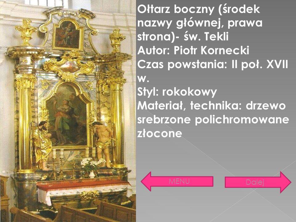 Ołtarz boczny (środek nazwy głównej, prawa strona)- św. Tekli