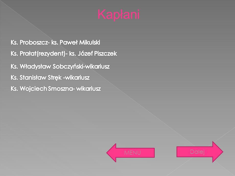 Kapłani Ks. Proboszcz- ks. Paweł Mikulski