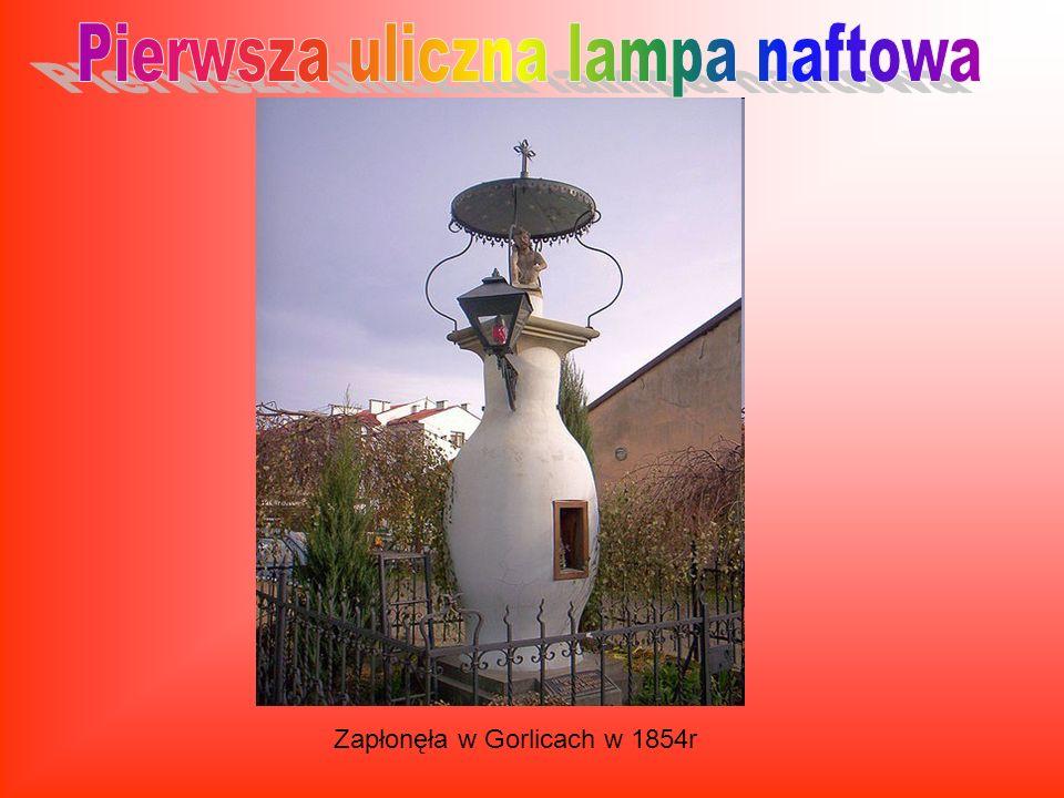 Pierwsza uliczna lampa naftowa