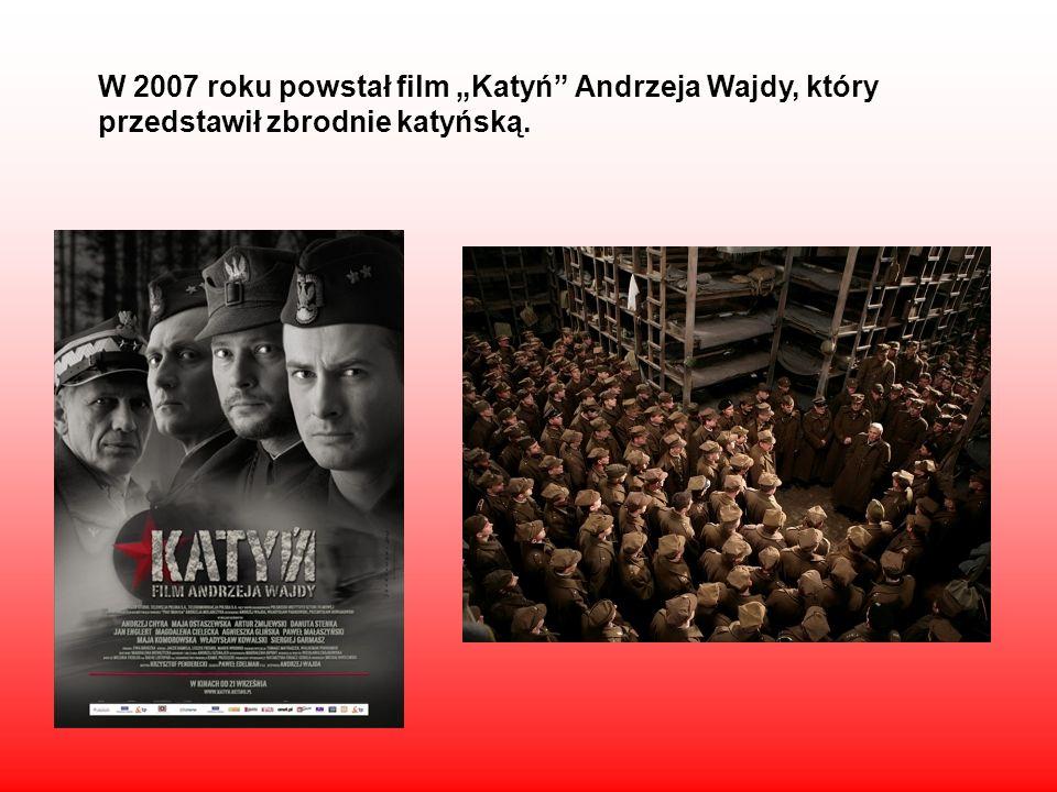 """W 2007 roku powstał film """"Katyń Andrzeja Wajdy, który przedstawił zbrodnie katyńską."""