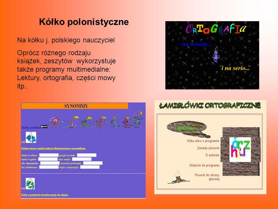 Kółko polonistyczne Na kółku j. polskiego nauczyciel