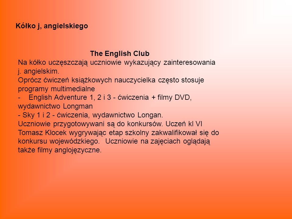 Kółko j, angielskiego The English Club.