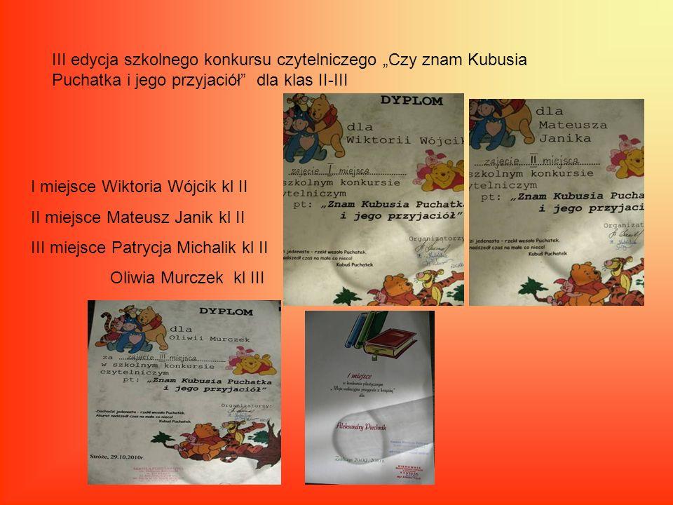 """III edycja szkolnego konkursu czytelniczego """"Czy znam Kubusia Puchatka i jego przyjaciół dla klas II-III"""