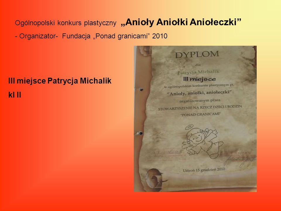 III miejsce Patrycja Michalik kl II