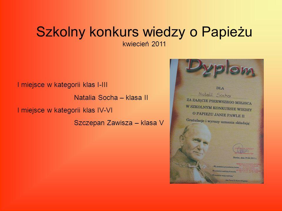 Szkolny konkurs wiedzy o Papieżu kwiecień 2011
