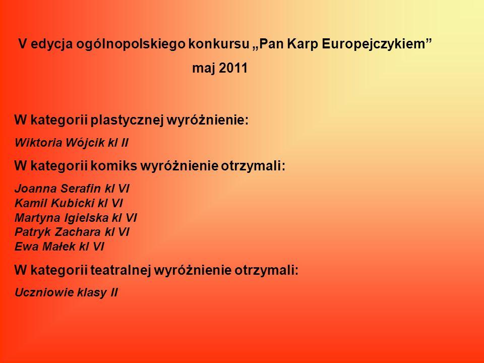 """V edycja ogólnopolskiego konkursu """"Pan Karp Europejczykiem maj 2011"""