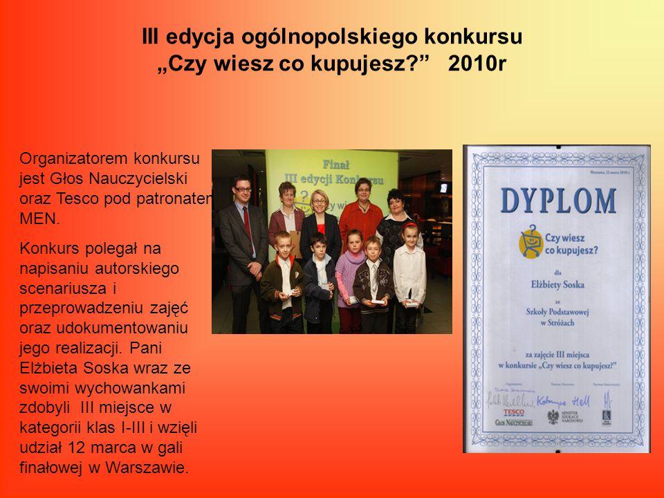 """III edycja ogólnopolskiego konkursu """"Czy wiesz co kupujesz 2010r"""