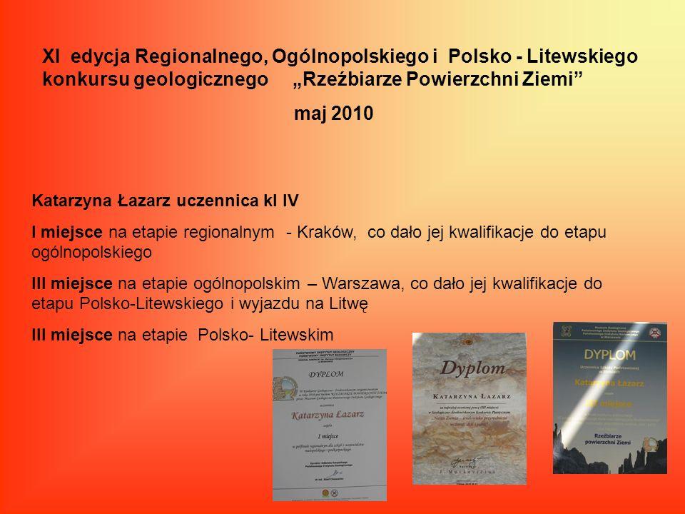 """XI edycja Regionalnego, Ogólnopolskiego i Polsko - Litewskiego konkursu geologicznego """"Rzeźbiarze Powierzchni Ziemi"""