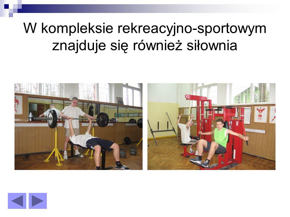 W kompleksie rekreacyjno-sportowym znajduje się również siłownia