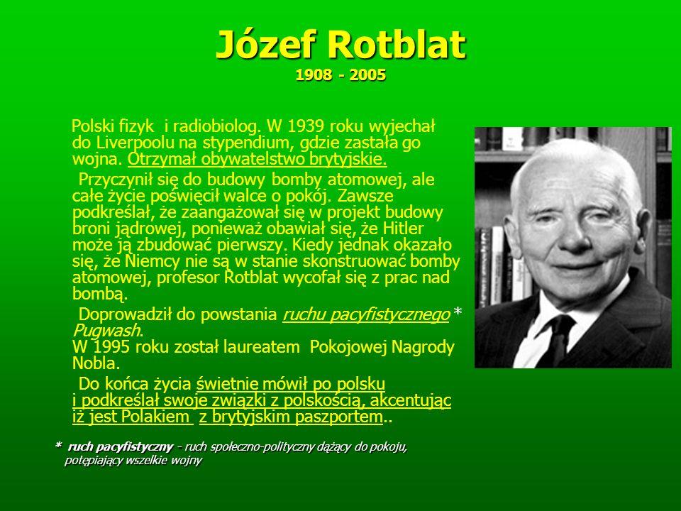 Józef Rotblat 1908 - 2005