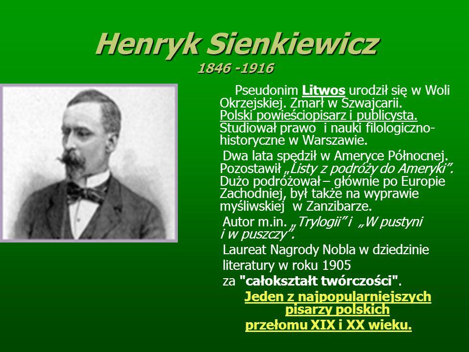 Jeden z najpopularniejszych pisarzy polskich