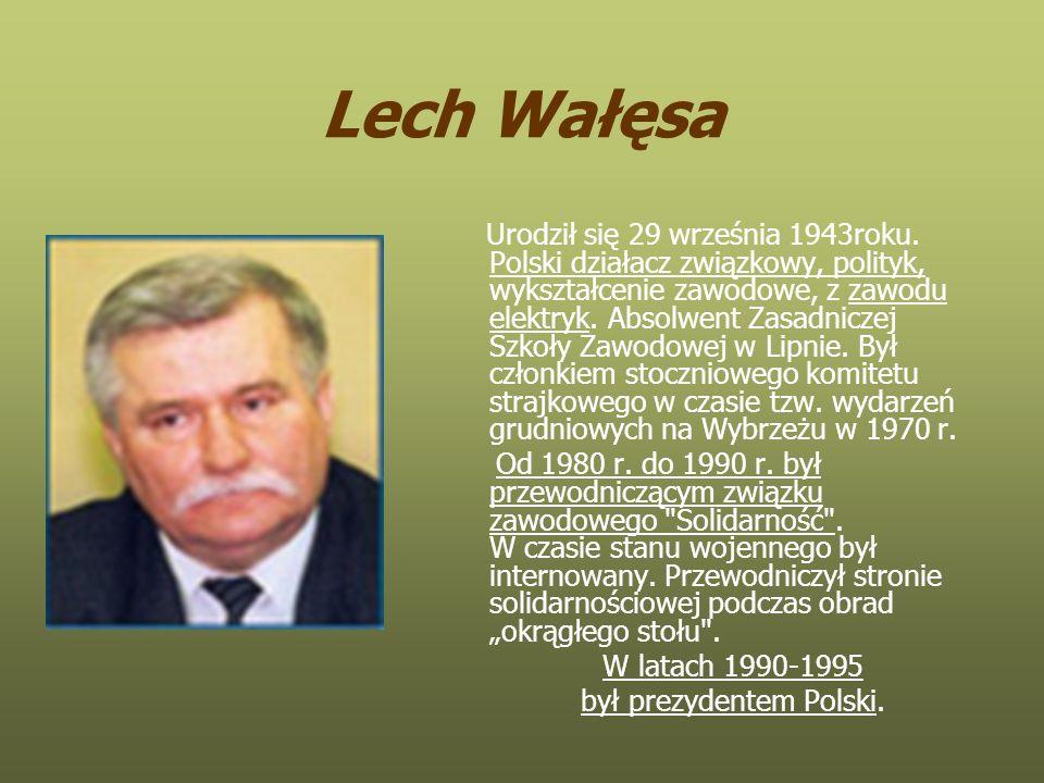 był prezydentem Polski.