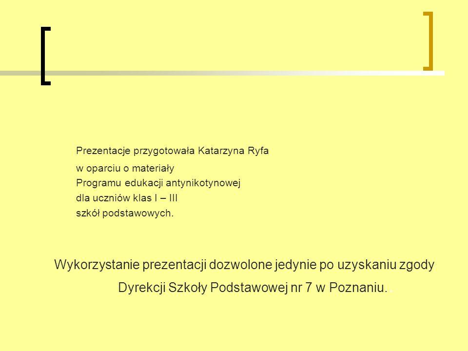 Prezentacje przygotowała Katarzyna Ryfa