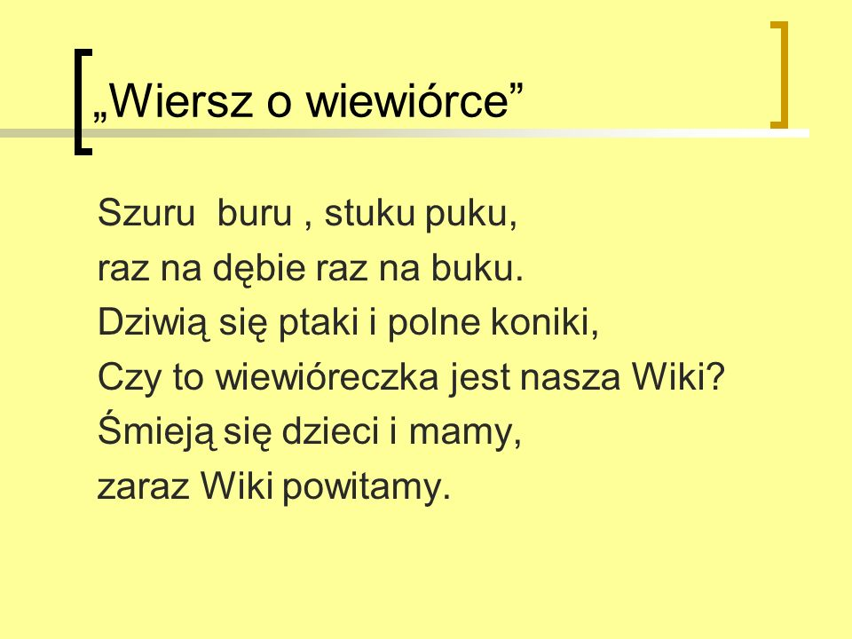 """Wiersz o wiewiórce Szuru buru , stuku puku,"