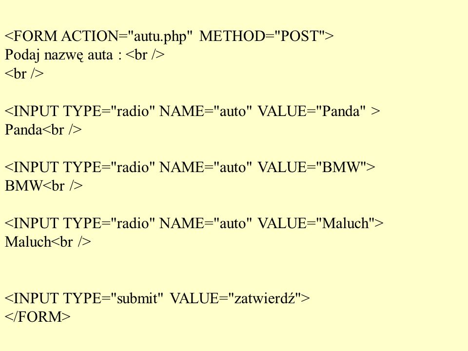 <FORM ACTION= autu.php METHOD= POST >