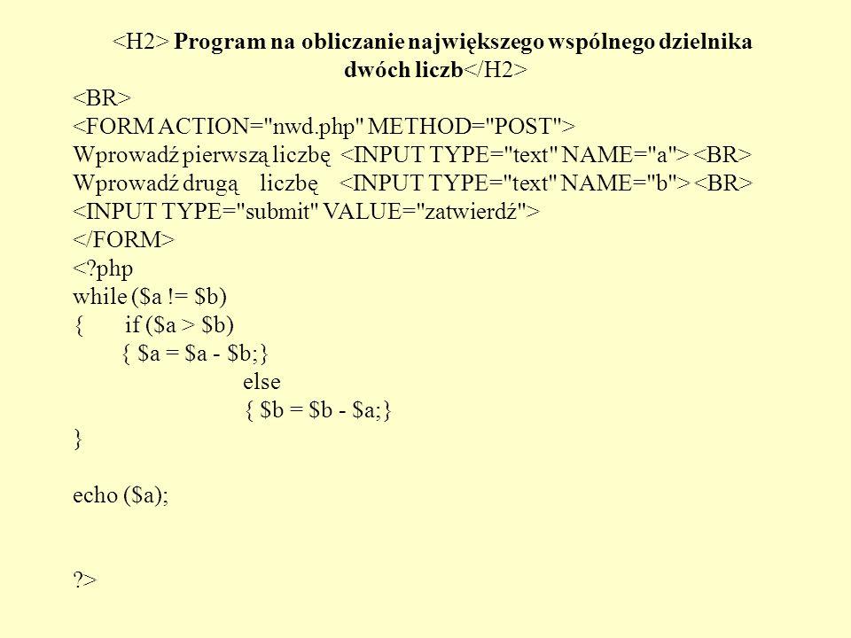 <H2> Program na obliczanie największego wspólnego dzielnika dwóch liczb</H2>