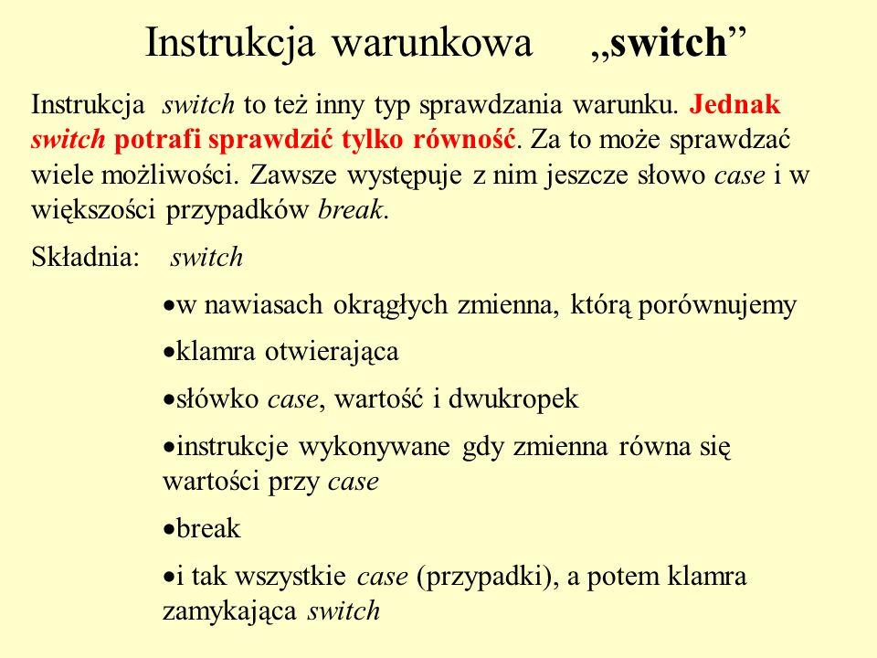 """Instrukcja warunkowa """"switch"""