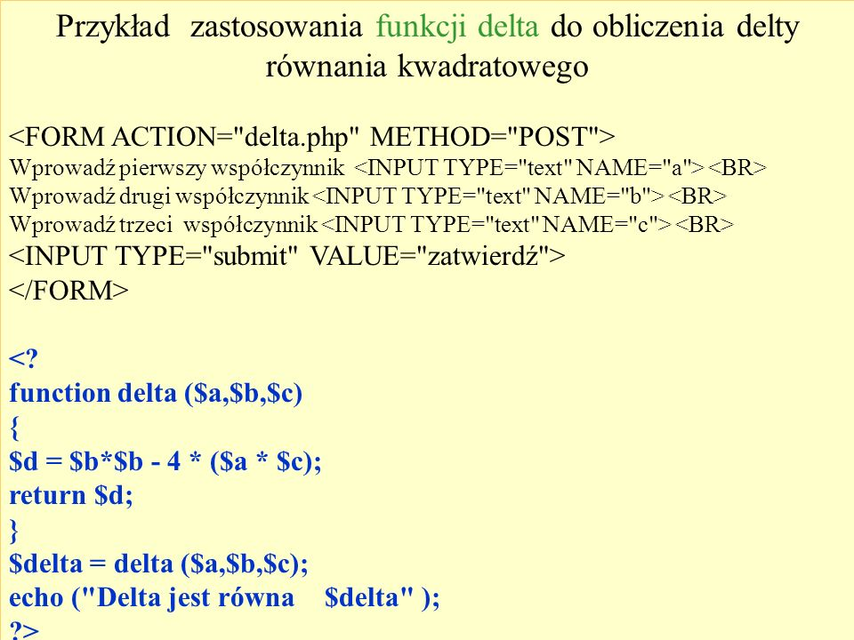 Przykład zastosowania funkcji delta do obliczenia delty równania kwadratowego